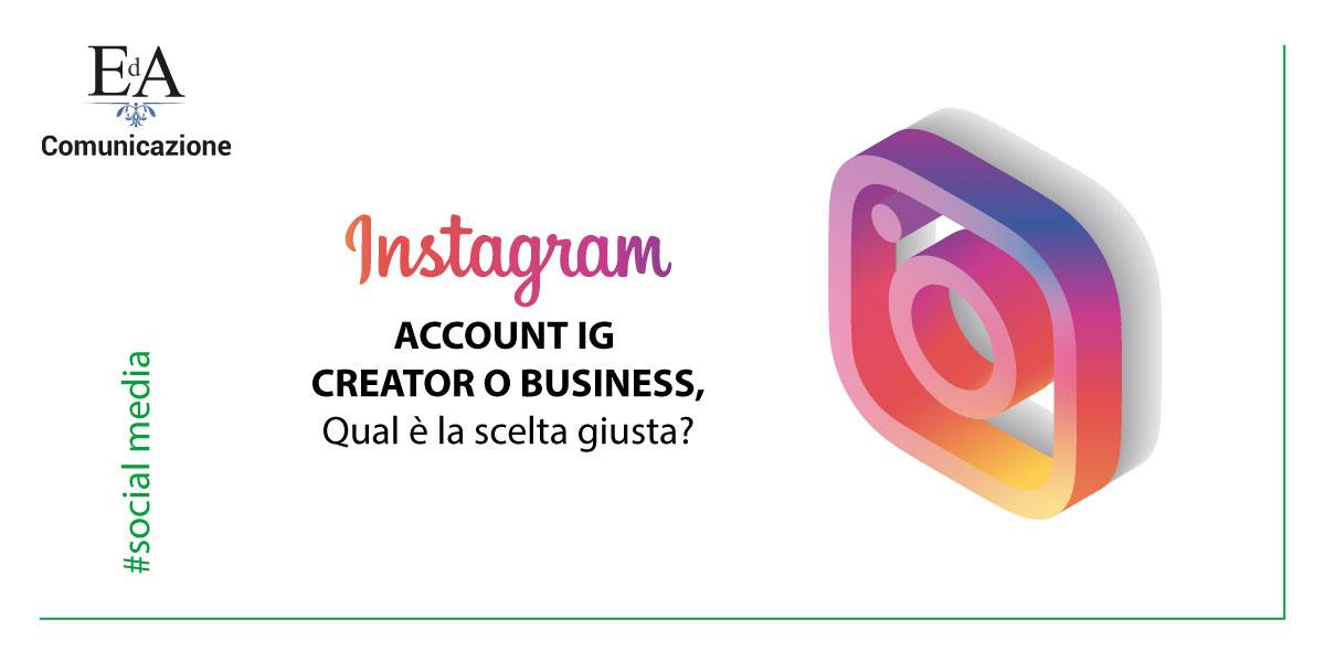 Account Instagram Creator, Business, Personale quale scegliere